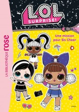 L.O.L. Surprise ! 15 - Une mission pour Sis Cheer