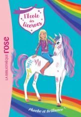 L'école des Licornes 14 - Phoebe et Brillance