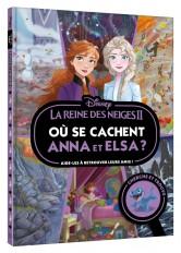 LA REINE DES NEIGES 2 - Où se cachent Anna et Elsa ? - Cherche et trouve - Disney