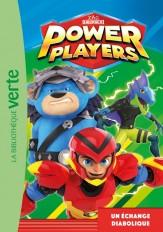 Power Players 03 - Un échange diabolique