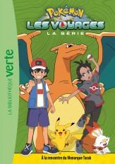 Pokémon Les Voyages 06 - À la rencontre du Monarque Tarak