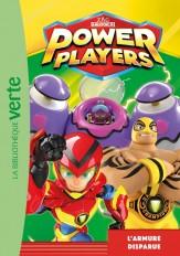 Power Players 04 - L'armure disparue