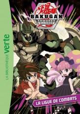Bakugan 05 - La Ligue de Combats