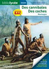 BiblioLycée - Des cannibales / Des coches, Montaigne - BAC 2021