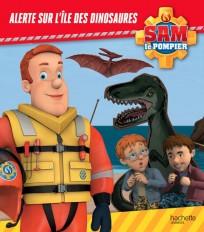 Sam le Pompier - Alerte sur l'Île des dinosaures