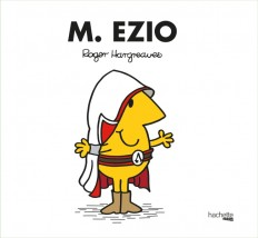 Monsieur Madame - Monsieur Ezio