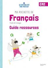 Ma pochette de français CM2 - Les Pochettes Ateliers - Guide pédagogique - Ed. 2021