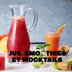 Jus, smoothies et mocktails 100 recettes fraîcheur NED