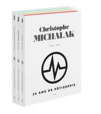 20 ans de pâtisserie de Christophe Michalak