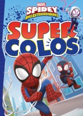 Spider-Man et ses amis extraordinaires - Super Colos - Marvel