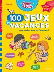 Sami et Julie - 100 Jeux de Vacances - De la Grande Section au CP - Cahier de vacances 2021
