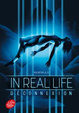 In Real Life - Tome 1