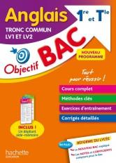 Objectif BAC Anglais LV1 et LV2 TRONC COMMUN 1re et Tle