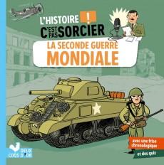 L'histoire C'est pas sorcier - La Seconde Guerre mondiale