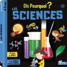 Dis pourquoi Les sciences