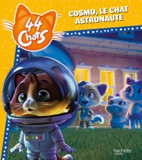 44 Chats- Cosmo, le chat astronaute
