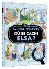 LA REINE DES NEIGES - Où se cache Elsa ? - Cherche et trouve - Disney