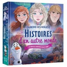 LA REINE DES NEIGES 2 - Histoires d'un autre monde - Disney