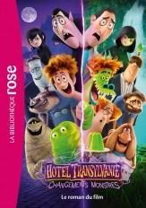 Hôtel Transylvanie 4 : Changements monstres - Le roman du film