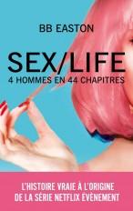 SEX/LIFE - L'histoire vraie à l'origine de la série NETFLIX