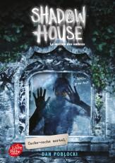 Shadow House - La Maison des ombres - Tome 2