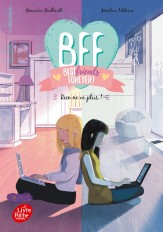 BFF Best Friends Forever - Tome 4