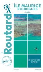 Guide du Routard Île Maurice et Rodrigues 2022-23