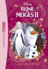 La Reine des Neiges 2 04 - L'admirateur d'Olaf