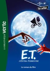 Films cultes Universal 02 - E.T. l'extra terrestre - Le roman du film