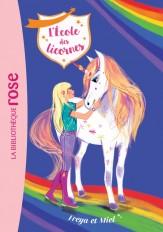 L'école des Licornes 10 - Freya et Miel