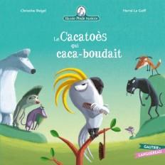 Mamie Poule : Le Cacatoès qui caca-boudait