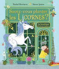 Savez-vous planter les licornes ?