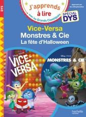 Disney Pixar - Spécial DYS  (dyslexie) : Vice-Versa / Monstres et cie, la fête d'Halloween
