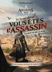 Le livre dont vous êtes l'Assassin - La route de la soie