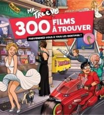 Mr Troove : 300 films à trouver