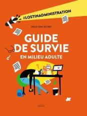 Guide de survie en milieu adulte