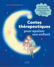 Contes thérapeutiques pour apaiser son enfant