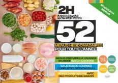 En 2H je cuisine pour toute la semaine - 52 menus hebdomadaires pour toute l'année