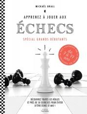 Apprenez à jouer aux échecs - spécial grands débutants