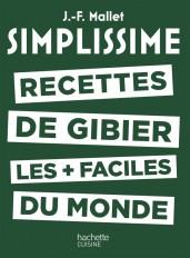 SIMPLISSIME - Recettes de gibier les + faciles du monde