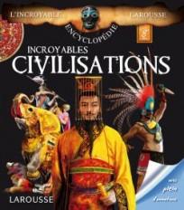 Incroyables Civilisations