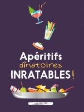 Apéritifs dînatoires inratables !