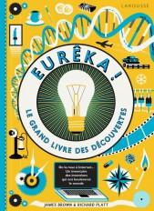 Euréka ! Le grand livre des découvertes