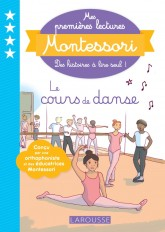 Mes premières lectures Montessori - Le cours de danse