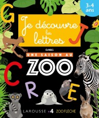 Je découvre les lettres avec Une saison au Zoo