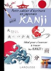 Petit cahier d'écriture : les KANJI