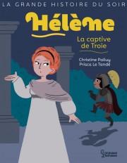 Hélène, la captive de Troie
