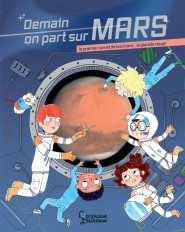 Demain on part sur Mars