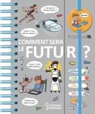 Comment sera le futur ?