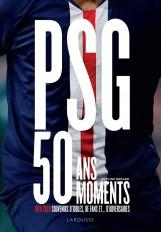 PSG, 50 ans, 50 moments